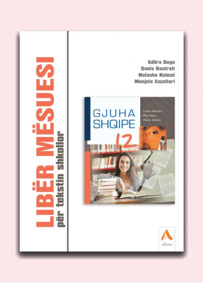 Libër mësuesi për tekstin shkollor Gjuha shqipe 12