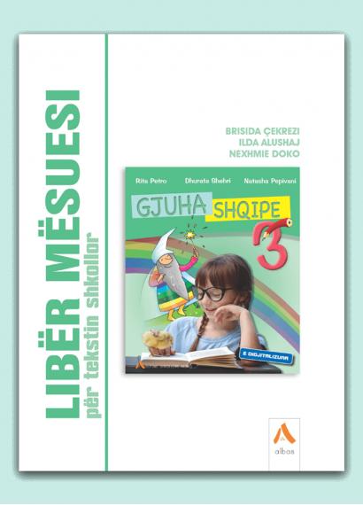 Libër mësuesi për tekstin shkollor Gjuha shqipe 3