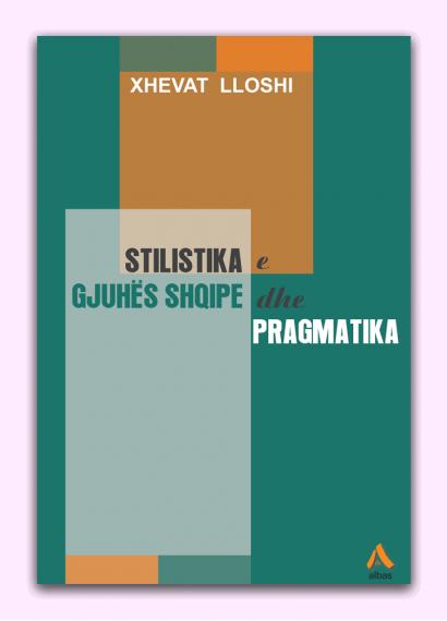 Stilistika e gjuhës shqipe dhe pragmatika